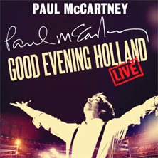 Good evening Holland: Paul McCartney in Arnhem